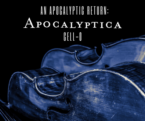 An Apocalyptic Return: Apocalyptica's Cell-0