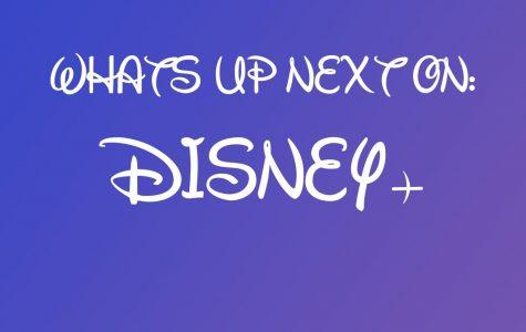 Whats Up Next: Disney+