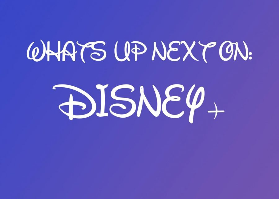 Whats Up Next: Disney+